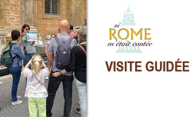 Visites guidées : Si Rome m'était contée